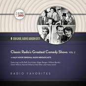 Classic Radio's Greatest Comedy Shows, Vol. 2, by Hollywood 360
