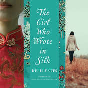 The Girl Who Wrote in Silk Audiobook, by Kelli Estes