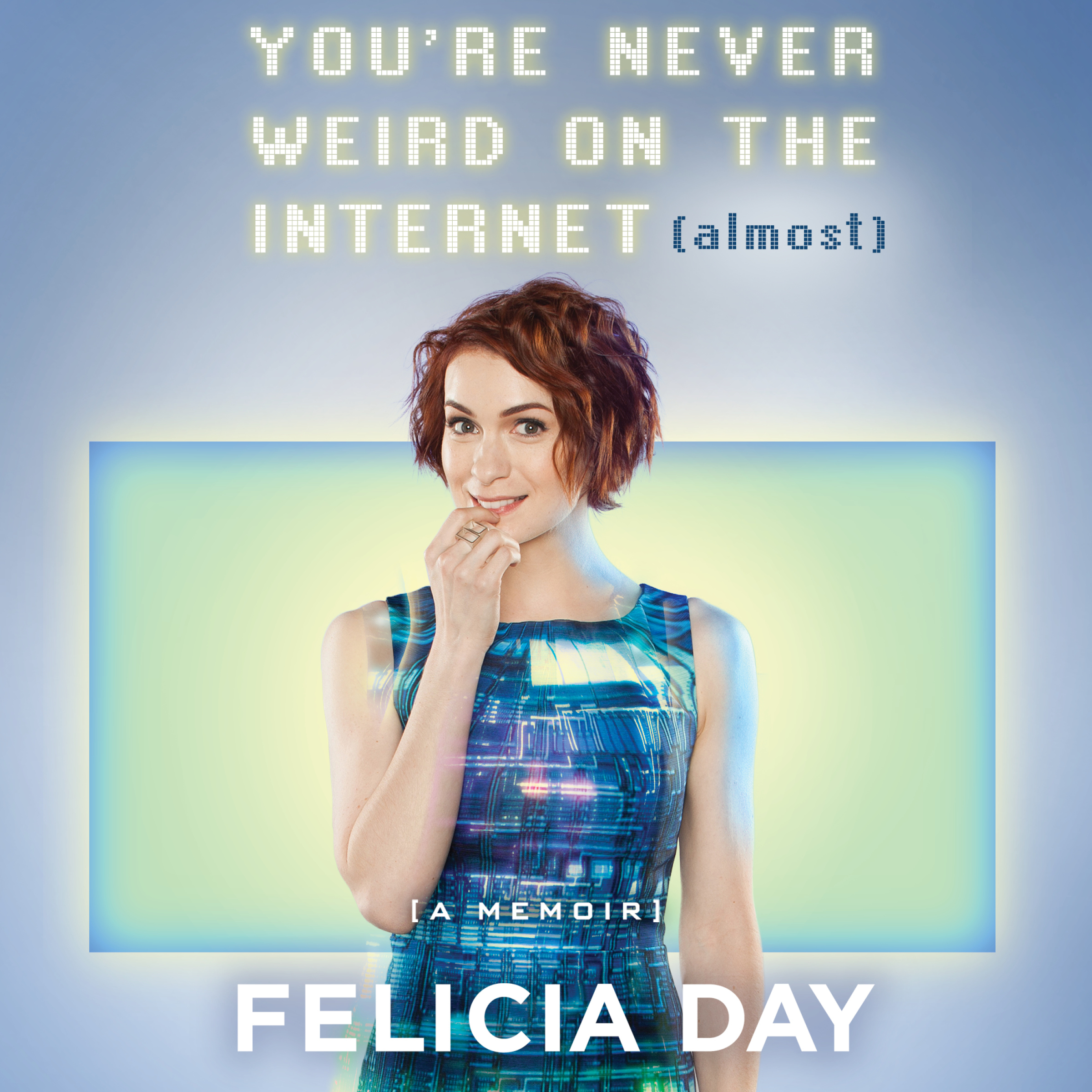 Printable You're Never Weird on the Internet (Almost): A Memoir Audiobook Cover Art