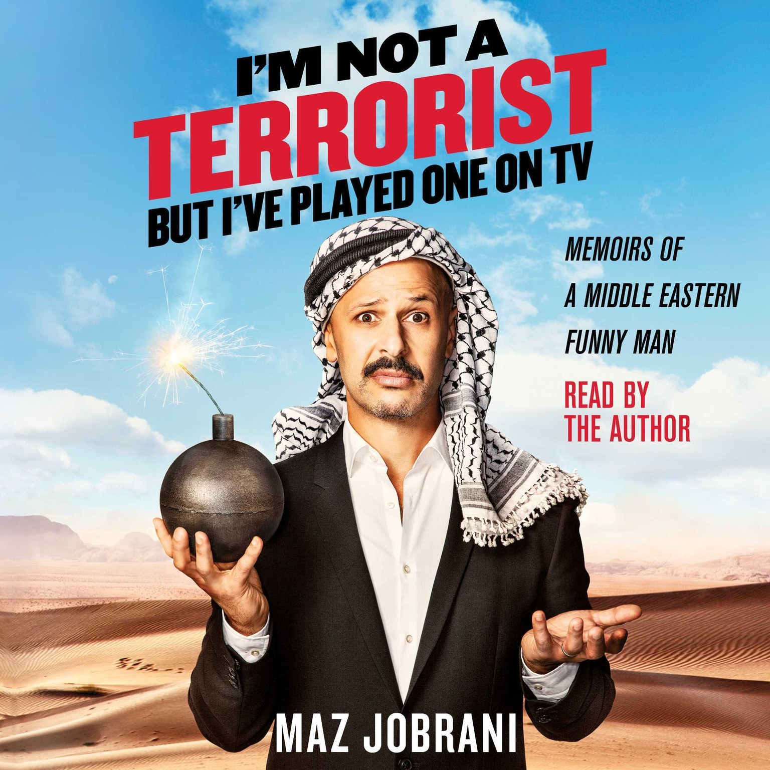 Printable I'm Not a Terrorist, But I've Played One On TV: Memoirs of a Middle Eastern Funny Man Audiobook Cover Art