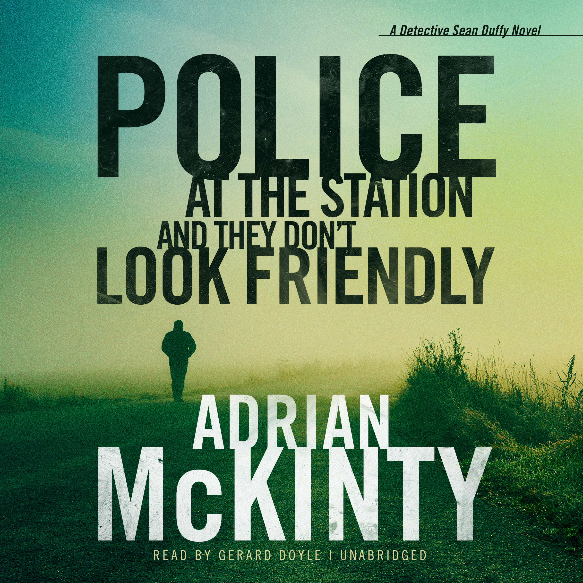 Printable Police at the Station and They Don't Look Friendly Audiobook Cover Art
