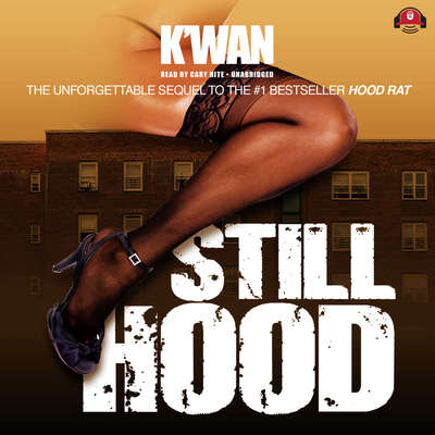 Still Hood Audiobook, by , K'wan