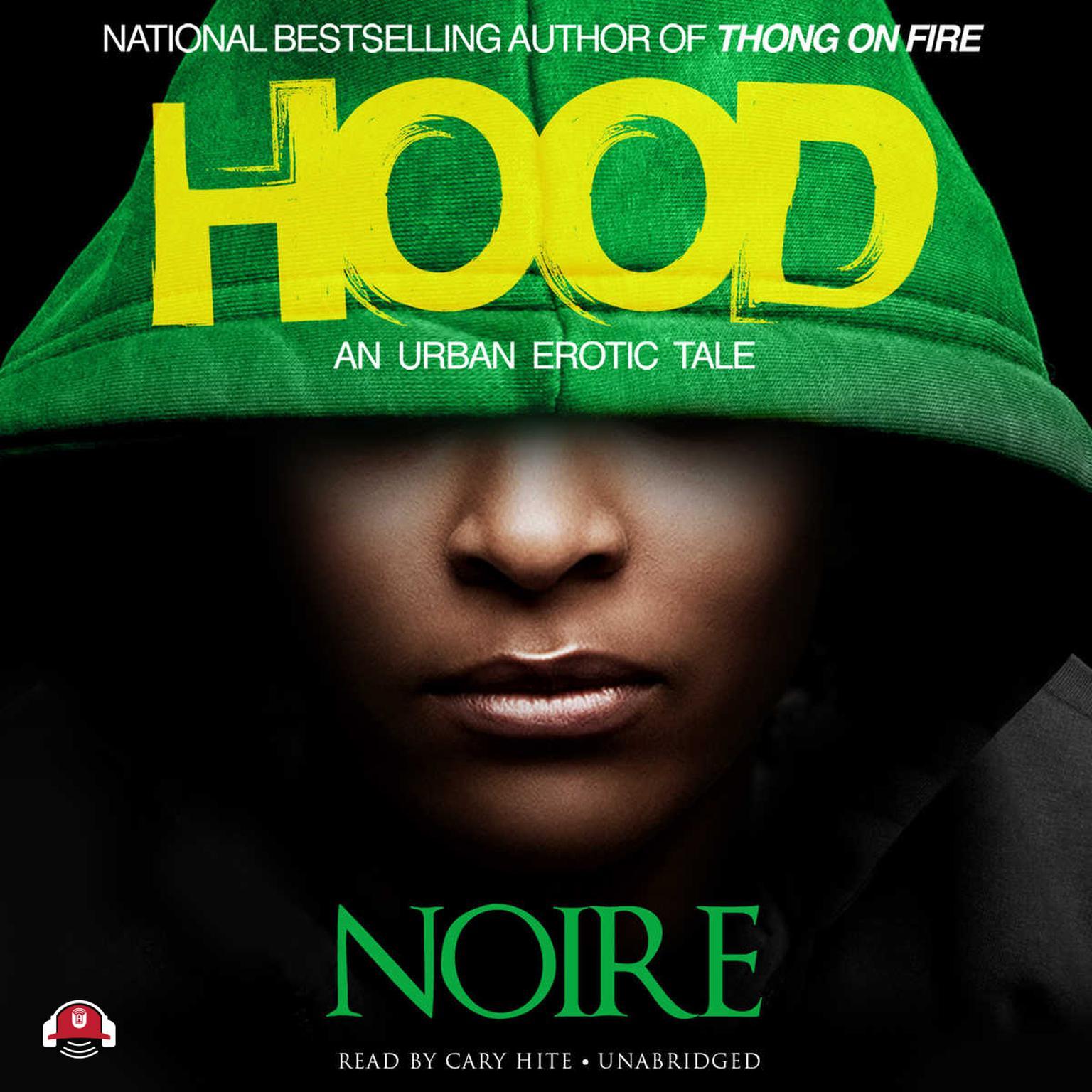 Printable Hood: An Urban Erotic Tale Audiobook Cover Art