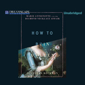 How to Ruin a Queen: Marie Antoinette and the Diamond Necklace Affair Audiobook, by Jonathan Beckman