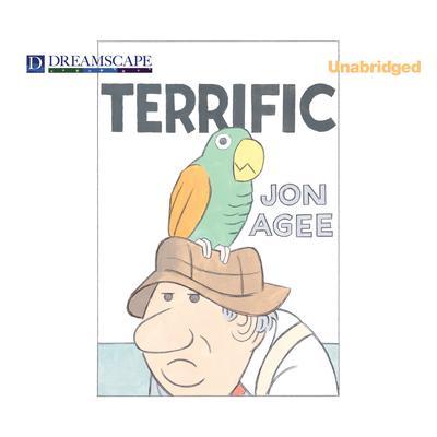 Terrific Audiobook, by Jon Agee