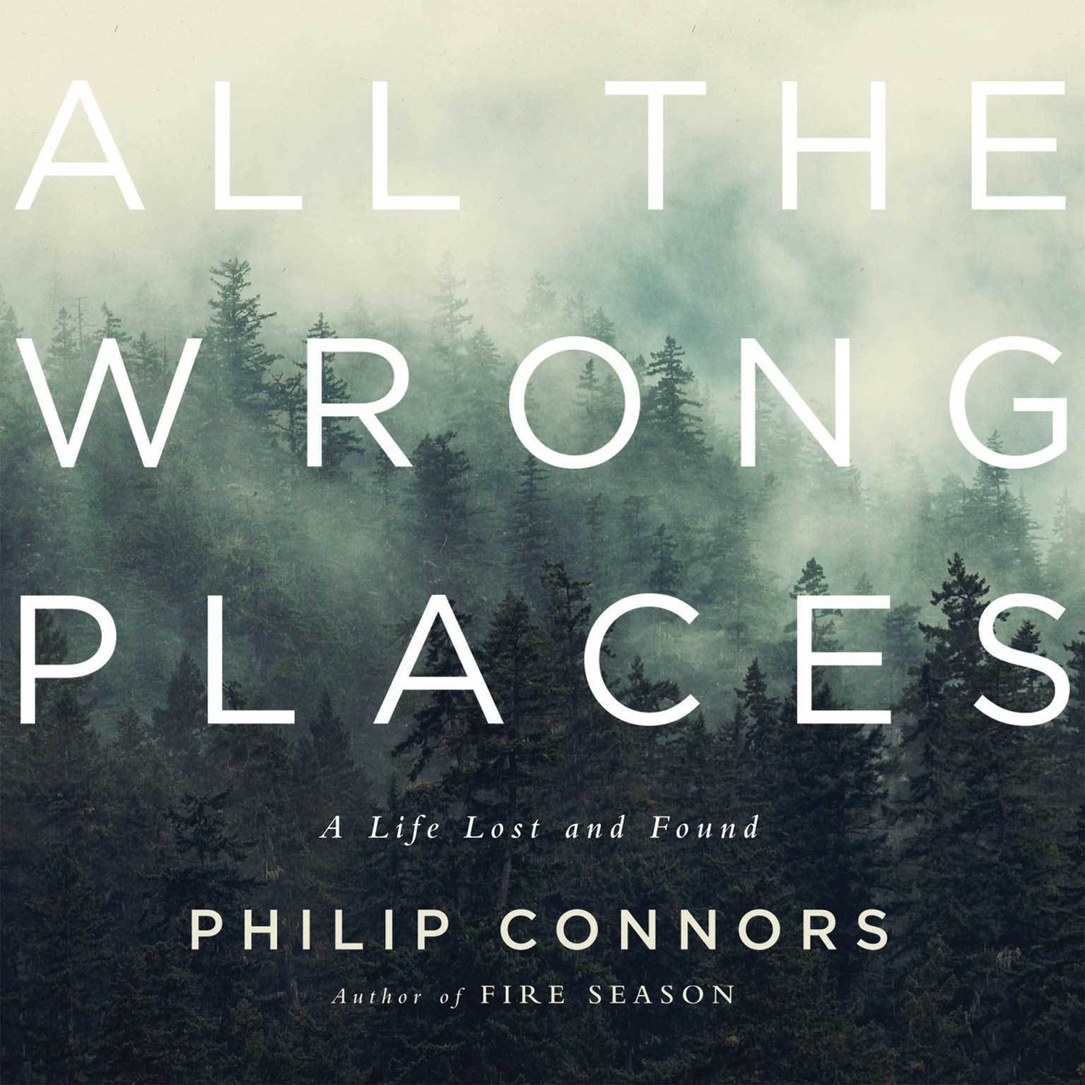 Printable All the Wrong Places: A Life Lost and Found Audiobook Cover Art