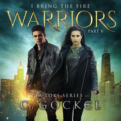 Warriors Audiobook, by C. Gockel