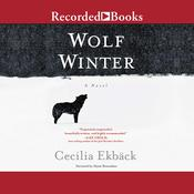 Wolf Winter Audiobook, by Cecilia Ekbäck
