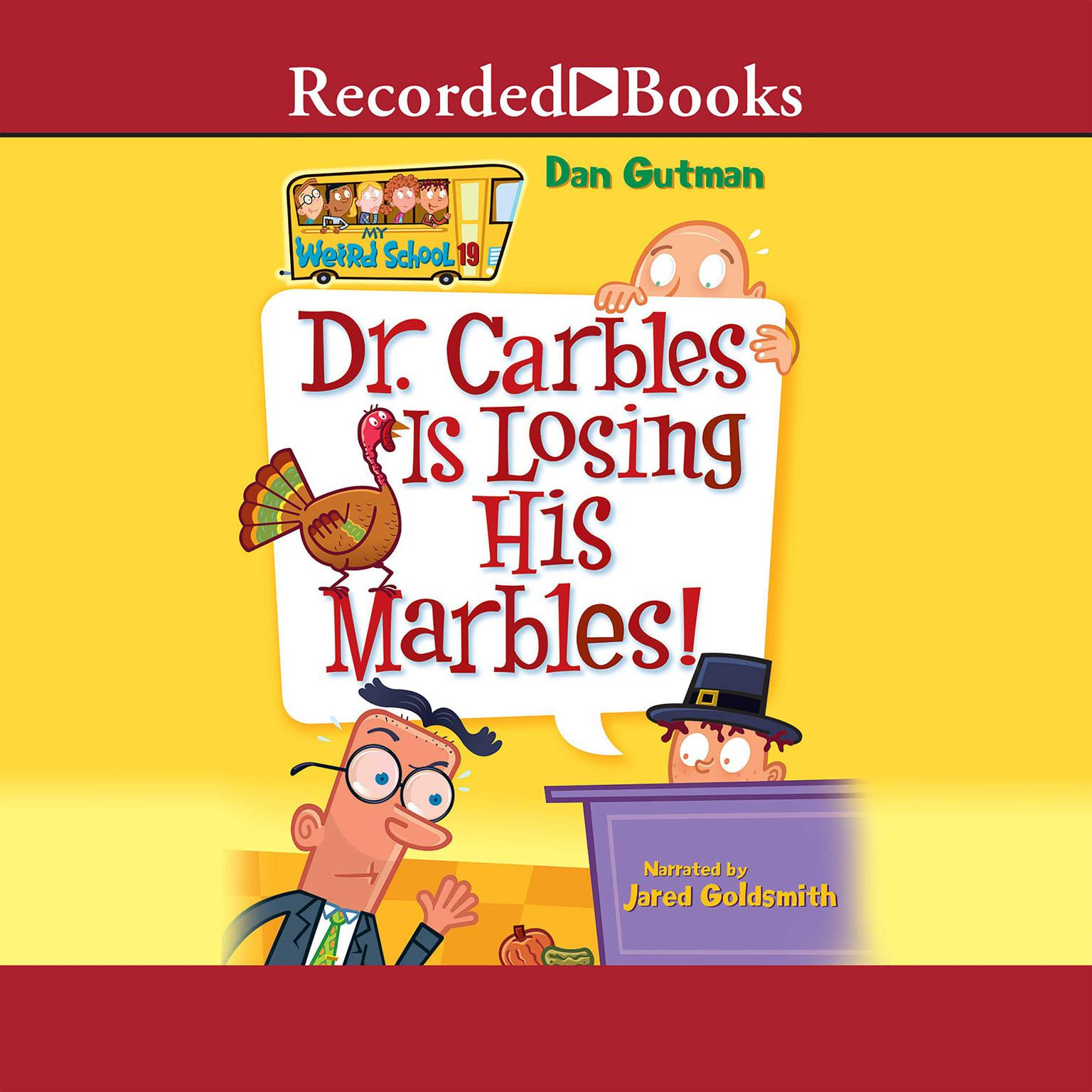 Printable Dr. Carbles Is Losing His Marbles! Audiobook Cover Art