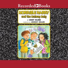 Horrible Harry and the Hallway Bully Audiobook, by Suzy Kline