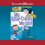 Ms. Krup Cracks Me Up!, by Dan Gutman