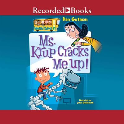 Ms. Krup Cracks Me Up! Audiobook, by Dan Gutman