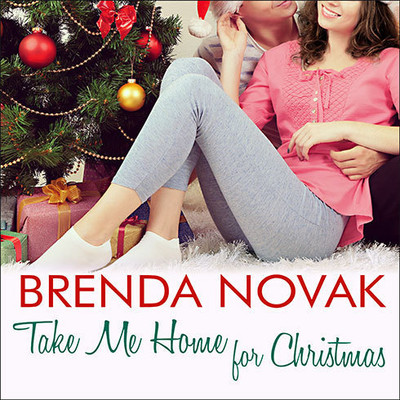 Take Me Home for Christmas Audiobook, by Brenda Novak