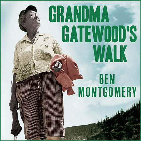 Printable Grandma Gatewood's Walk: The Inspiring Story of the Woman Who Saved the Appalachian Trail Audiobook Cover Art