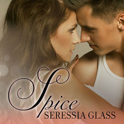 Spice Audiobook, by Seressia Glass