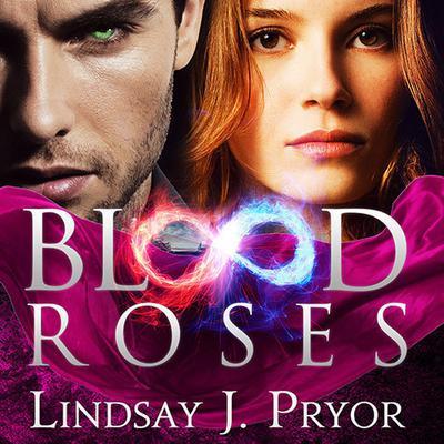 Blood Roses Audiobook, by Lindsay J. Pryor