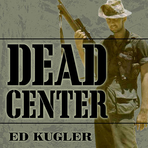 Printable Dead Center: A Marine Sniper's Two-Year Odyssey in the Vietnam War Audiobook Cover Art