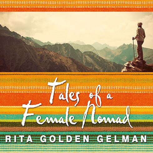 Printable Tales of a Female Nomad: Living at Large in the World Audiobook Cover Art