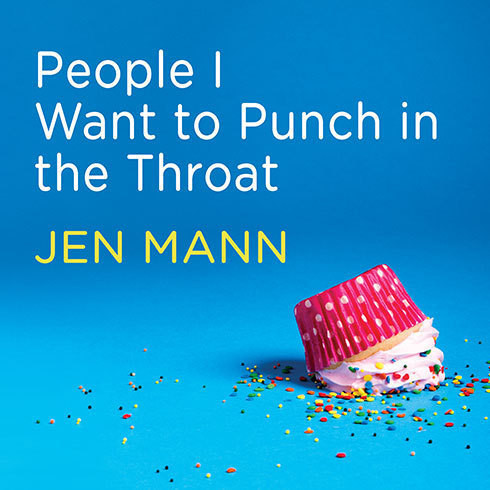 Printable People I Want to Punch in the Throat: Competitive Crafters, Drop-off Despots, and Other Suburban Scourges Audiobook Cover Art