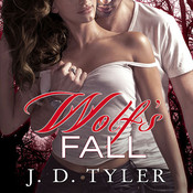 Wolf's Fall: An Alpha Pack Novel, by J. D. Tyler