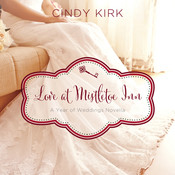 Love at Mistletoe Inn: A Year of Weddings Novella, by Cindy Kirk