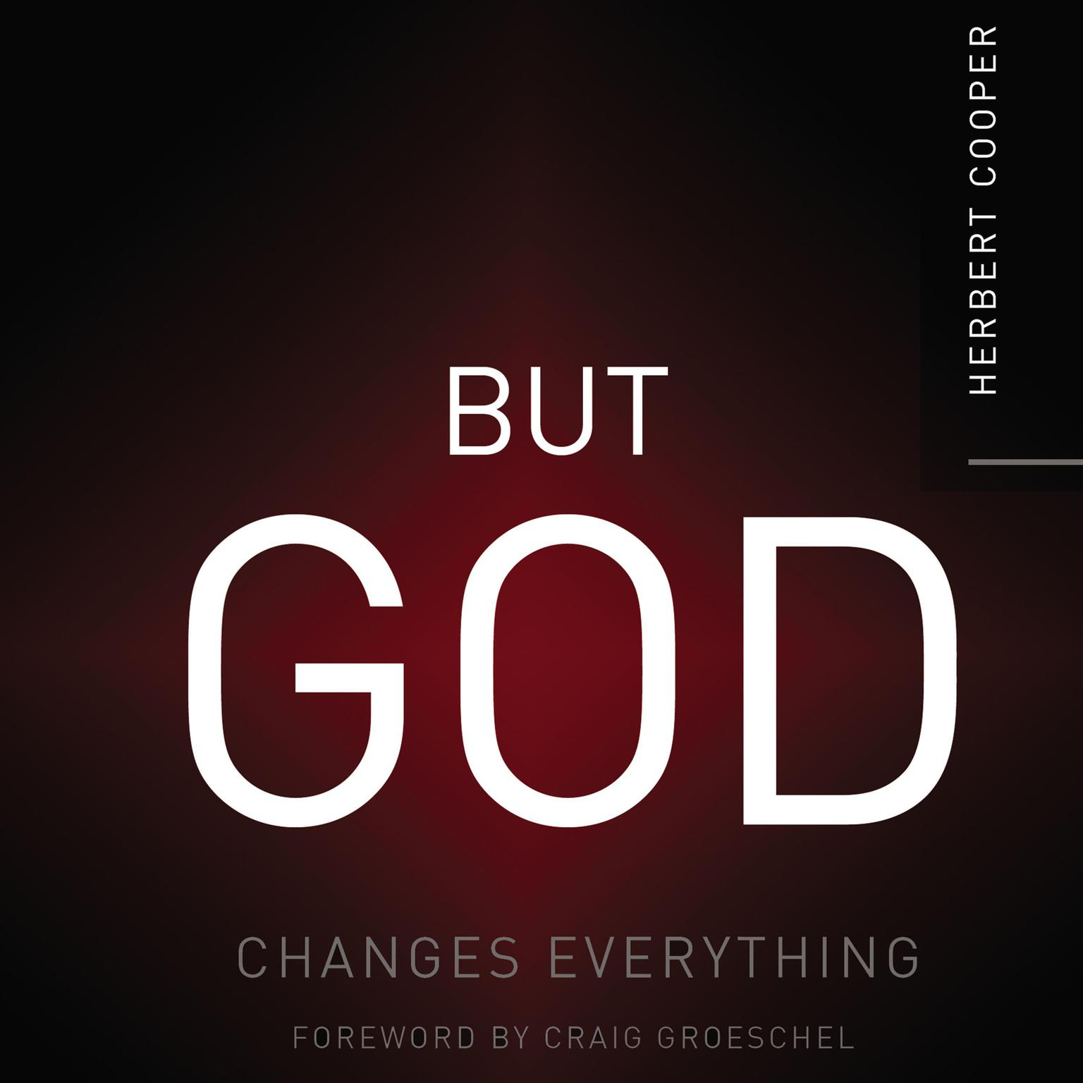 Printable But God: Changes Everything Audiobook Cover Art