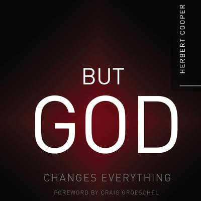 But God: Changes Everything Audiobook, by Herbert Cooper