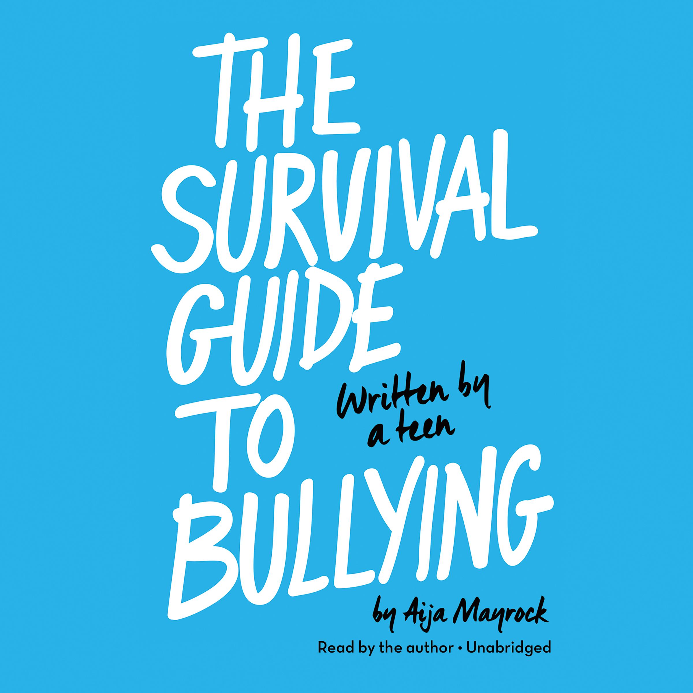 Printable The Survival Guide to Bullying: Written by a Teen Audiobook Cover Art