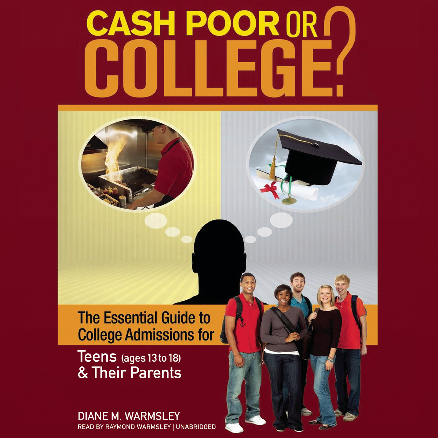 Printable Cash Poor or College?: The Essential Guide to College Admissions for Teens (ages 13 to 18) & Their Parents Audiobook Cover Art