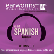 Rapid Spanish (European), Vols. 1–3, by Earworms Learning