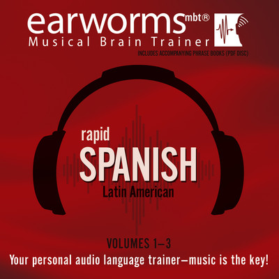 Rapid Spanish (Latin American), Vols. 1–3 Audiobook, by Earworms Learning