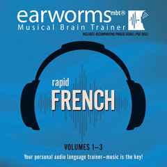 Rapid French, Vols. 1–3 Audiobook, by Earworms Learning