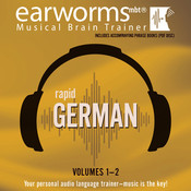 Rapid German, Vols. 1 & 2, by Earworms Learning