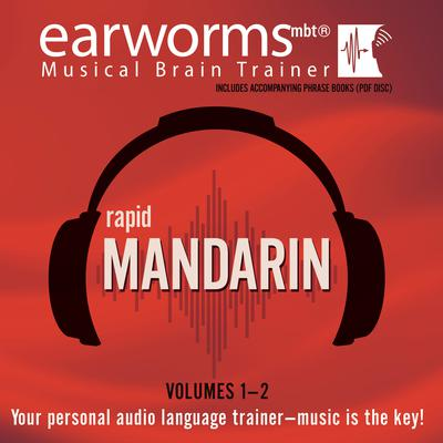 Rapid Mandarin, Vols. 1 & 2 Audiobook, by Earworms Learning