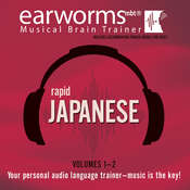 Rapid Japanese, Vols. 1 & 2, by Earworms Learning
