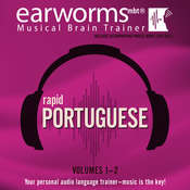 Rapid Portuguese, Vols. 1 & 2, by Earworms Learning