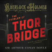 The Problem of Thor Bridge, by Arthur Conan Doyle