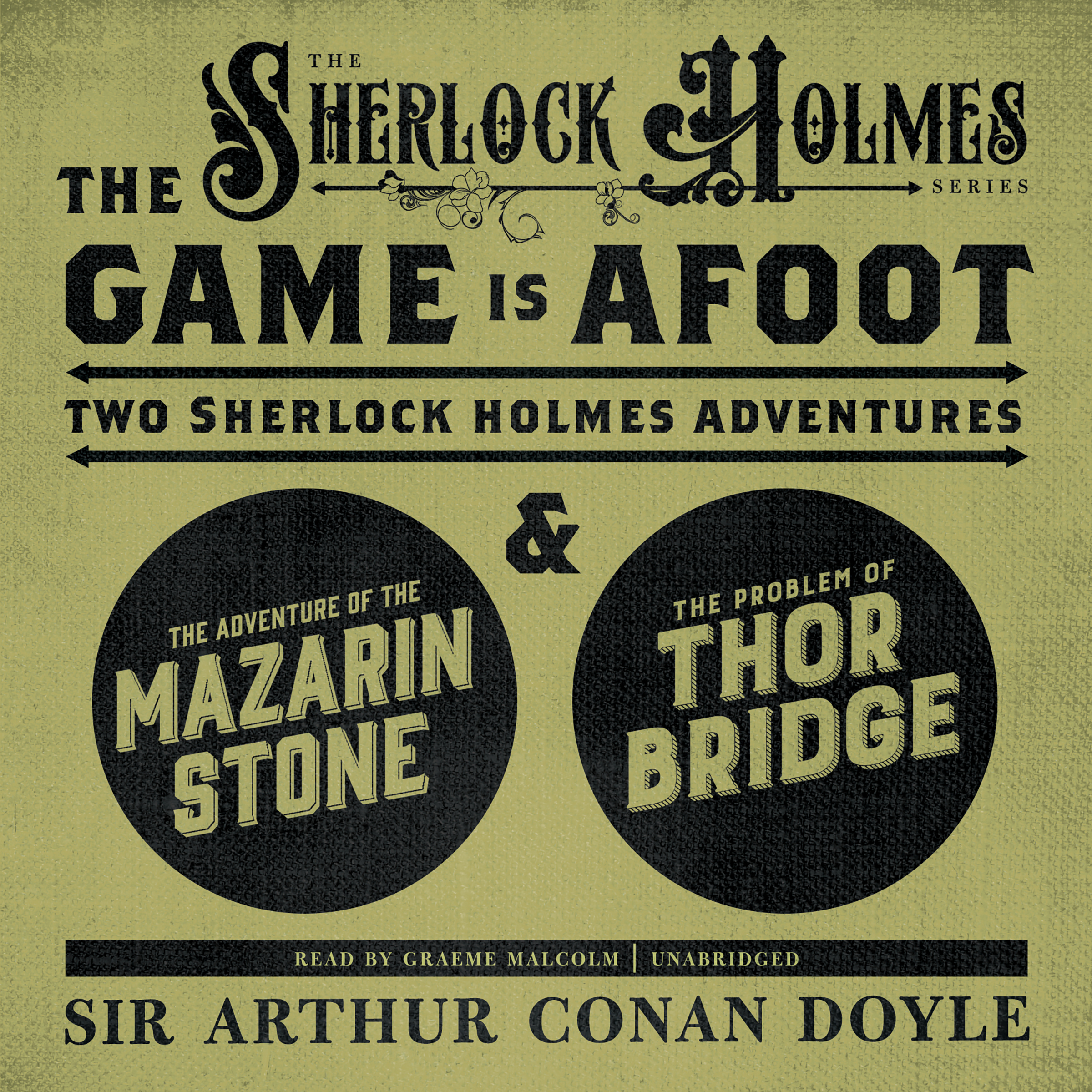 Printable The Game Is Afoot: Two Sherlock Holmes Adventures Audiobook Cover Art