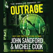 Outrage (The Singular Menace, 2), by John Sandford, Michele Cook