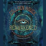 Reawakened Audiobook, by Colleen Houck