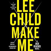 Make Me: A Jack Reacher Novel Audiobook, by Lee Child