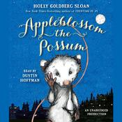 Appleblossom the Possum Audiobook, by Holly Goldberg Sloan