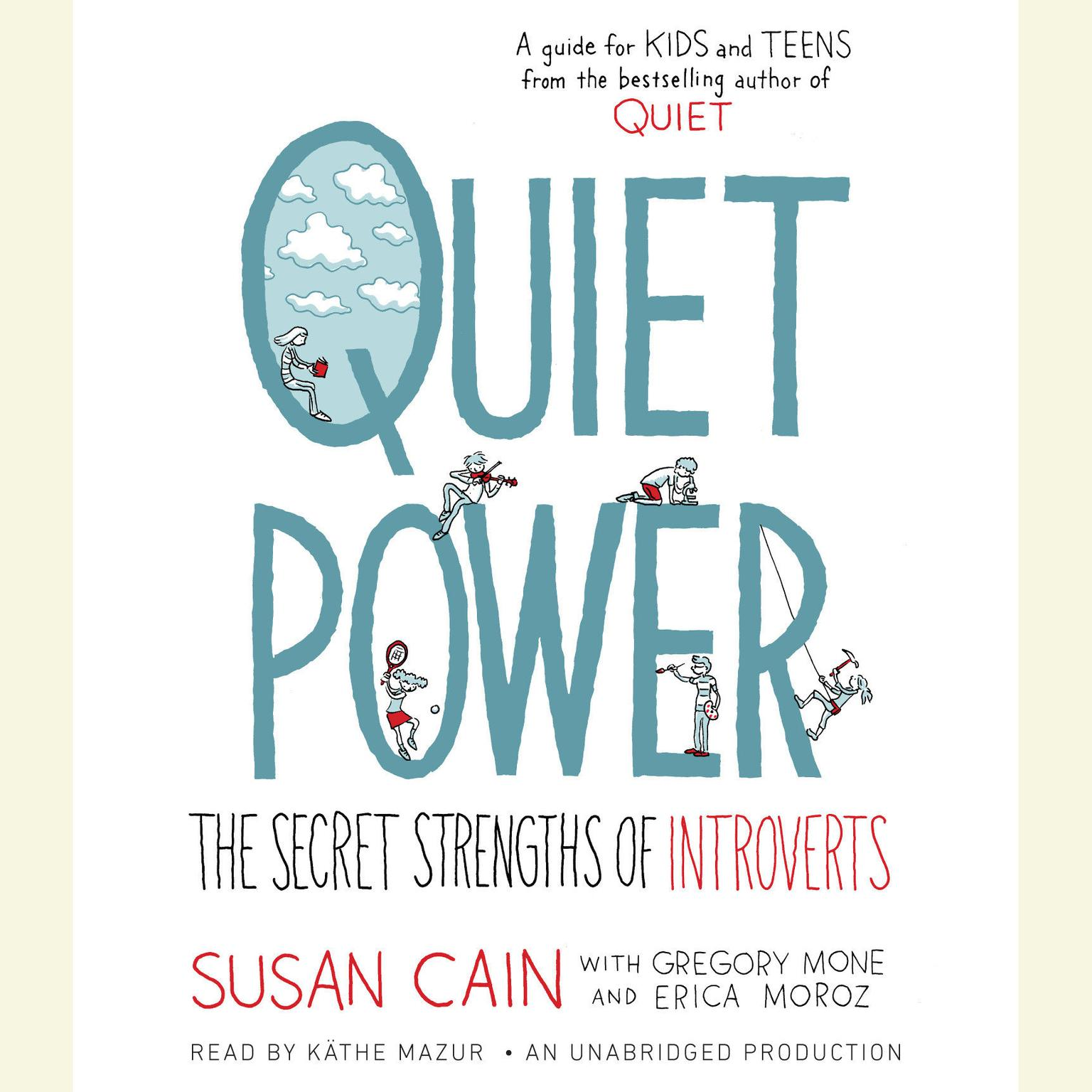 Printable Quiet Power: The Secret Strengths of Introverts Audiobook Cover Art