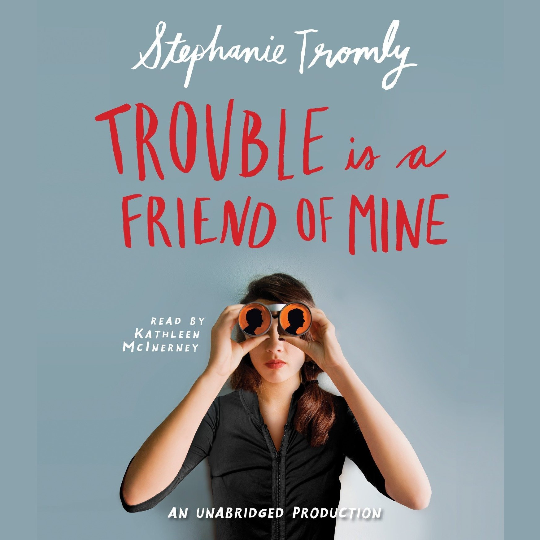 Printable Trouble is a Friend of Mine Audiobook Cover Art