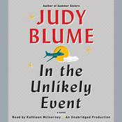 In the Unlikely Event: A Novel, by Judy Blume