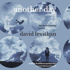 Another Day Audiobook, by David Levithan