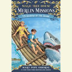 Shadow of the Shark Audiobook, by Mary Pope Osborne
