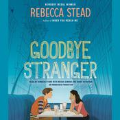 Goodbye Stranger Audiobook, by Rebecca Stead