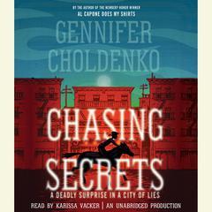 Chasing Secrets Audiobook, by Gennifer Choldenko