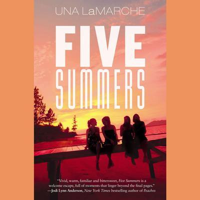 Five Summers Audiobook, by Una LaMarche